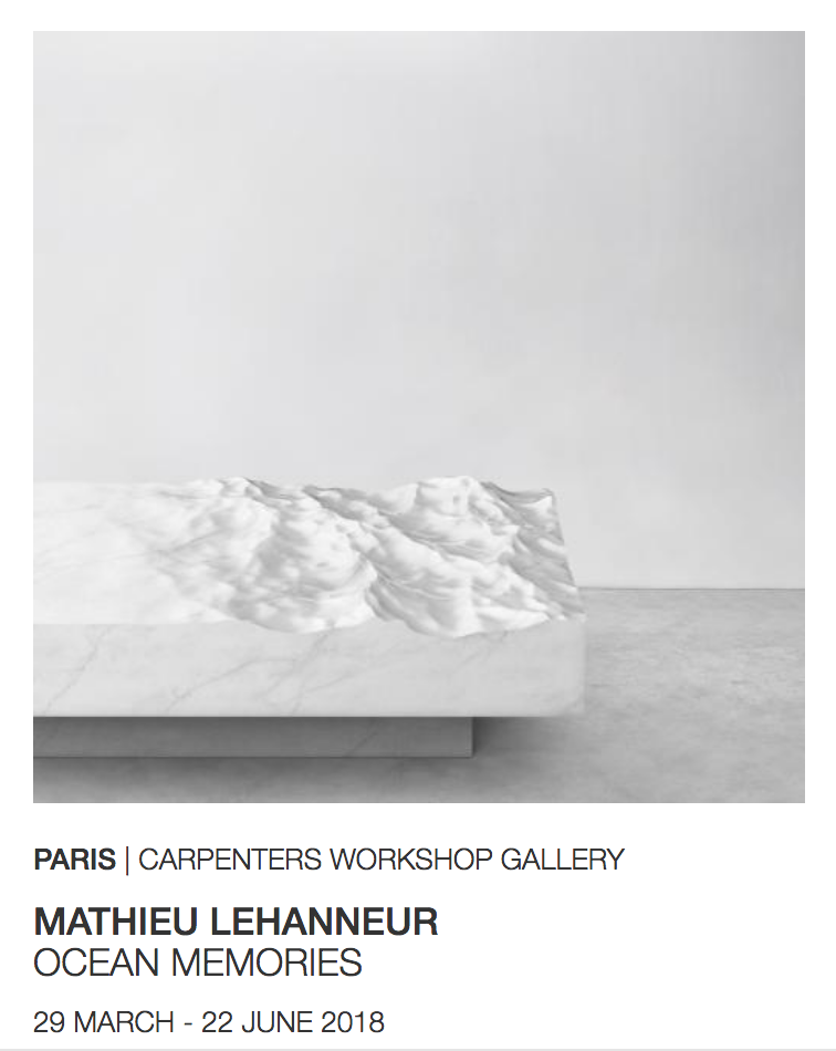 "Mathieu Lehanneur - Expo ""Ocean Memories"" @ Carpenters Workshop Gallery (2018)"